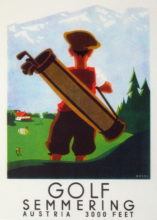Dobové plakáty inzerují golfovou hru v rakouských tradičních destinacích: Golf Club Semmering